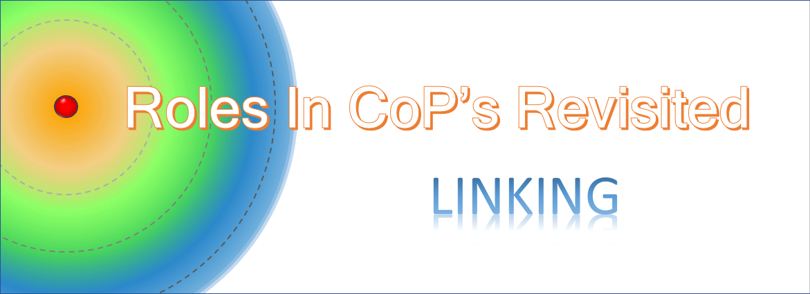 Roles in CoP's Revisited:Linking