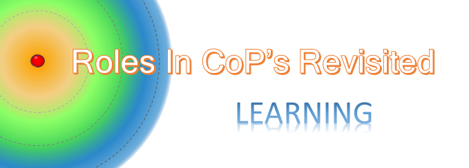 Roles in CoP's Revisited:Learning